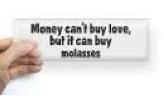 Molasses money